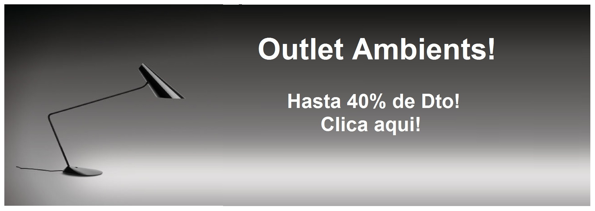 Outlet Ambients